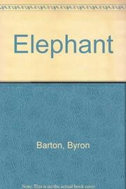 ELEPHANT by Byron Barton