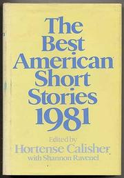 THE BEST AMERICAN SHORT STORIES 1981 by Shannon Ravenel