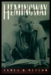 HEMINGWAY by James R. Mellow