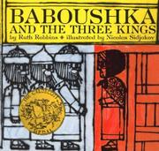 BABOUSHKA And The Three Kings by Ruth-text by Robbins