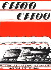CHOO CHOO by Virginia Lee Burton