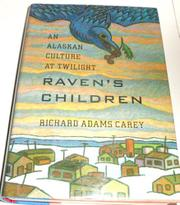 RAVEN'S CHILDREN by Richard Adams Carey