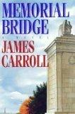 MEMORIAL BRIDGE by James Carroll