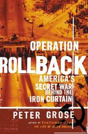 OPERATION ROLLBACK by Peter Grose