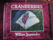 CRANBERRIES by William Jaspersohn