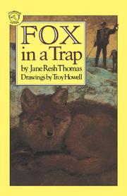 FOX IN A TRAP by Jane Resh Thomas