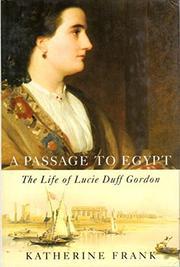 A PASSAGE TO EGYPT by Katherine Frank