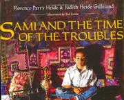 SAMI AND THE TIME OF THE TROUBLES by Florence Parry Heide