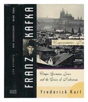 FRANZ KAFKA: REPRESENTATIVE MAN by Frederick R. Karl