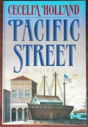 PACIFIC STREET by Cecelia Holland