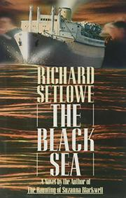THE BLACK SEA by Richard Setlowe