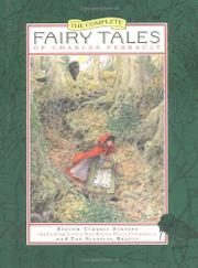 THE COMPLETE FAIRY TALES OF CHARLES PERRAULT by Charles Perrault