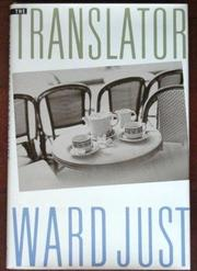 THE TRANSLATOR by Ward Just