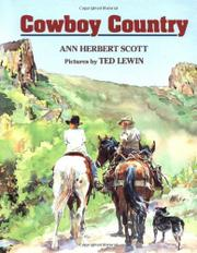COWBOY COUNTRY by Ann Herbert Scott