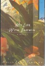 MY LIFE WITH DARWIN by Molly Best Tinsley