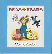 BEA'S 4 BEARS by Martha Weston
