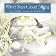 WIND SAYS GOOD NIGHT by Katy Rydell