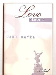 LOVE ENTER by Paul Kafka
