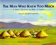 THE MAN WHO KNEW TOO MUCH by Julius Lester