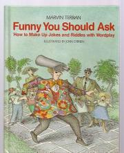 FUNNY YOU SHOULD ASK by Marvin Terban