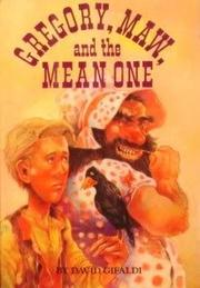 GREGORY, MAW, AND THE MEAN ONE by David Gifaldi