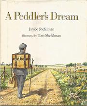 A PEDDLER'S DREAM by Janice Shefelman