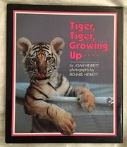 TIGER, TIGER, GROWING UP by Joan Hewett