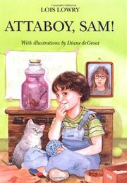 ATTABOY, SAM! by Lois Lowry