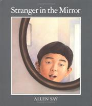 STRANGER IN THE MIRROR by Allen Say