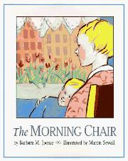THE MORNING CHAIR by Barbara M. Joosse