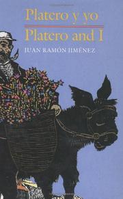 PLATERO Y YO/PLATERO AND I by Juan Ramón Jiménez