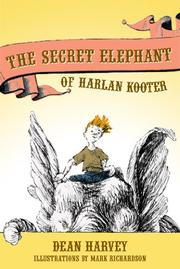 THE SECRET ELEPHANT OF HARLAN KOOTER by Dean Harvey