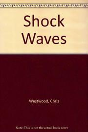 SHOCK WAVES by Chris Westwood