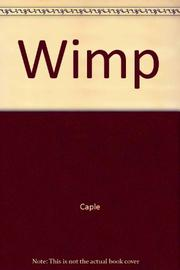 THE WIMP by Kathy Caple