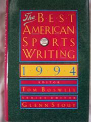 THE BEST AMERICAN SPORTS WRITING 1994 by Tom Boswell