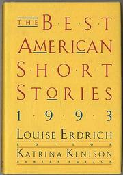 THE BEST AMERICAN SHORT STORIES 1993 by Louise Erdrich