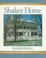 SHAKER HOME by Raymond Bial