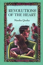 REVOLUTIONS OF THE HEART by Marsha Qualey
