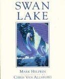 SWAN LAKE by Mark Helprin