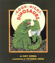 GOOD NIGHT, DINOSAURS by Judy Sierra