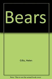 BEARS by Helen Gilks