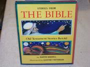 STORIES FROM THE BIBLE by Martin Waddell