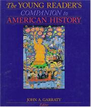 THE YOUNG READER'S COMPANION TO AMERICAN HISTORY by John A. Garraty