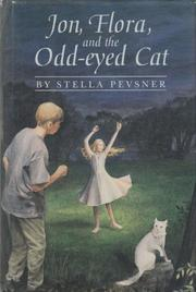 JON, FLORA, AND THE ODD-EYED CAT by Stella Pevsner