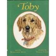 TOBY by Margaret Wild