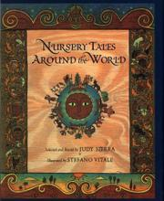 NURSERY TALES AROUND THE WORLD by Judy Sierra