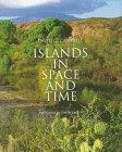 ISLANDS IN SPACE AND TIME by David G. Campbell