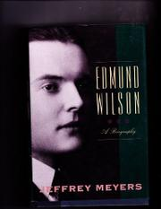 EDMUND WILSON by Jeffrey Meyers