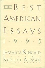 THE BEST AMERICAN ESSAYS 1995 by Jamaica Kincaid