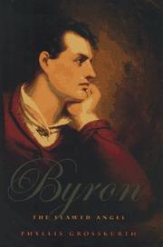 BYRON by Phyllis Grosskurth